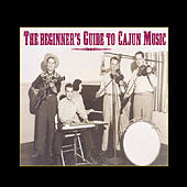 The Beginner's Guide to Cajun Music de Various Artists