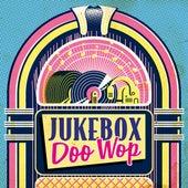 Jukebox Doo-Wop by Various Artists