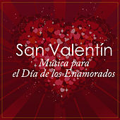 San Valentín: Música para el Día de los Enamorados (Valentine´s Day: Music For Lovers) by Various Artists
