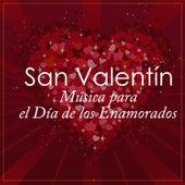 San Valentín: Música para el Día de los Enamorados (Valentine´s Day: Music For Lovers) von Various Artists