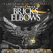 Bricks & Elbows Vol. 2 by Yung Wax