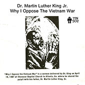 Why I Oppose the Vietnam War by Martin Luther King, Jr.