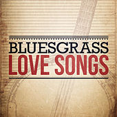 Bluegrass Love Songs von Various Artists