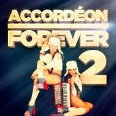 Accordéon Forever, Vol. 2: 100 titres pour les fans d'accordéon de Various Artists
