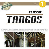 Classic Tangos Vol. 1 by Various Artists