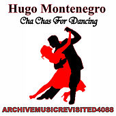 Cha Chas for Dancing by Hugo Montenegro