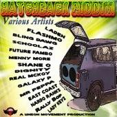 Hatchback Riddim by Various Artists