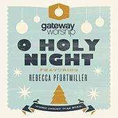 O Holy Night (feat. Rebecca Pfortmiller) de Gateway Worship