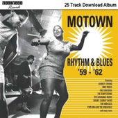 Motown Rhythm & Blues '59 - '62 von Various Artists