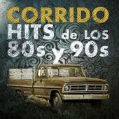 Corrido Hits de los 80s y 90s de Various Artists