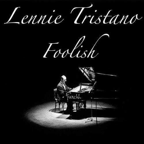 Foolish by Lennie Tristano