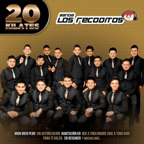 20 Kilates by Banda Los Recoditos