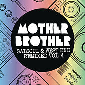 Salsoul & West End Remixed, Vol. 4 by Mother Brother