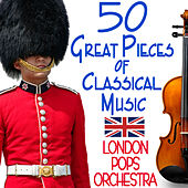 50 Great Pieces of Classical Music di Various Artists