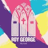 My God von Boy George