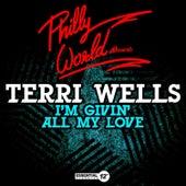 I'm Givin' All My Love by Terri Wells