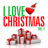 I Love Christmas Vol. 1 de Various Artists