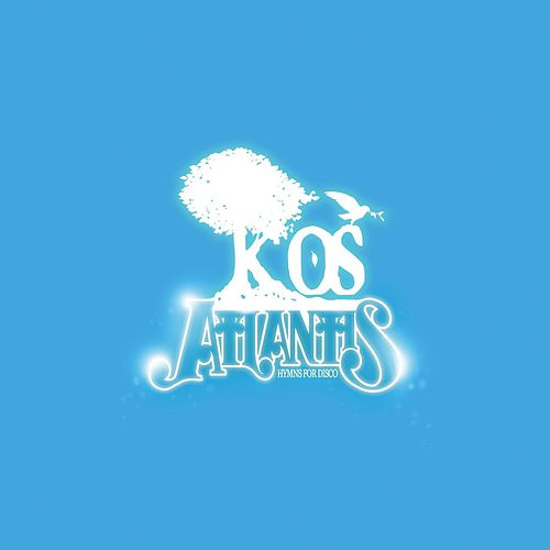 Atlantis: Hymns for Disco. by K-OS
