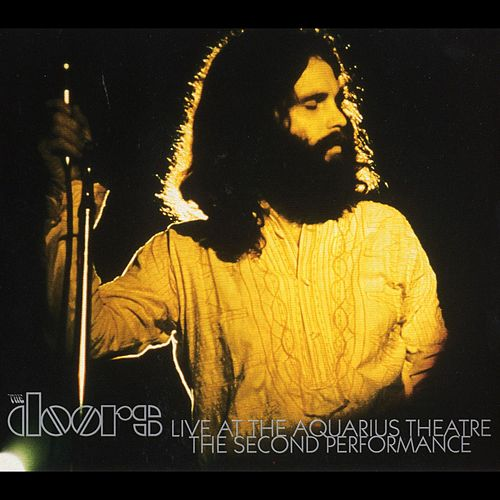 Live At The Aquarius Theatre: The Second Performance by The Doors