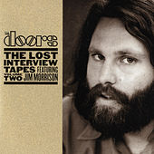 The Lost Interview Tapes Featuring Jim Morrison Volume Two by The Doors
