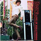 Live In Hollywood: Highlights From The Aquarius Theatre von The Doors