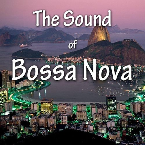 The Sound Of Bossa Nova by Various Artists