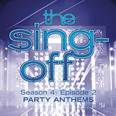 The Sing-Off: Season 4, Episode 2- Party Anthems by Various Artists
