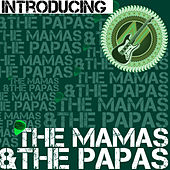 Introducing the Mamas & The Papas (Live) de The Mamas & The Papas