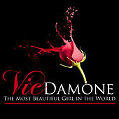 The Most Beautiful Girl in the World (Remastered) by Vic Damone