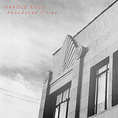 Abandoned Cities von Harold Budd