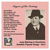 Voices of the Century: Jussi Björling in Stockholm, Vol. 2, Swedish Popular Songs (Recorded 1933-1953) von Jussi Bjorling
