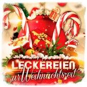 Leckereien zur Weihnachtszeit: Unvergleichliche Weihnachtslieder um Weihnachten zu feiern de Various Artists