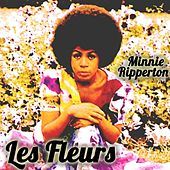Minnie Ripperton - Les Fleurs by Minnie Riperton