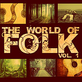 The World of Folk, Vol. 1 by Various Artists