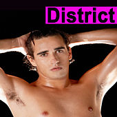 District (The Best Lesbian, Gay, Transvestite, Bisexual & Transgender Electro House, Electronic Dance, EDM, Techno, House & Progressive Trance) von Various Artists