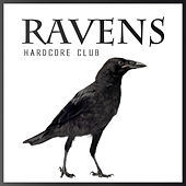 Ravens Hardcore Club by Various Artists