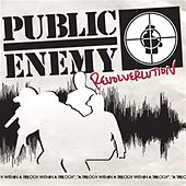 Revolverlution von Public Enemy
