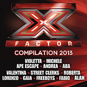 X Factor Compilation 2013 di Various Artists
