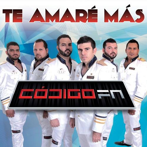 Te Amaré Más by Código FN