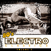 80's Electro Classics Vol. 2 de Various Artists