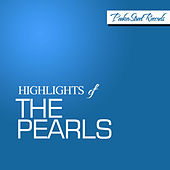 Highlights of the Pearls von The Pearls
