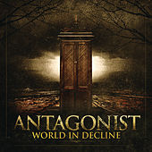 World in Decline by Antagonist
