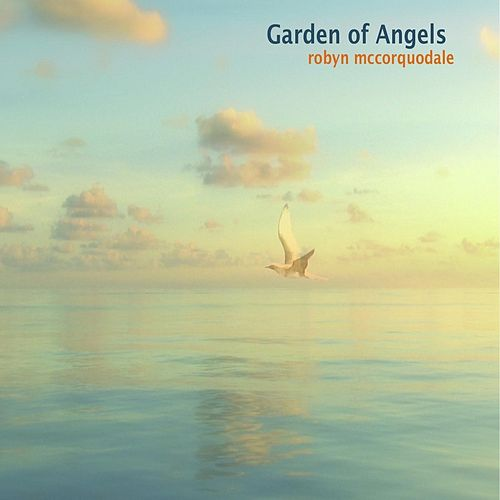 Garden of Angels by Robyn McCorquodale