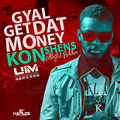 Gyal Get That Money - Single by Konshens