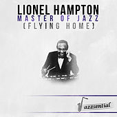 Master of Jazz (Flying Home) [Live] by Lionel Hampton