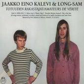 Totuude Rakastajat / Amateurs de Vérité by Jaakko Eino Kalevi