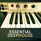 Essential Deep House by Various Artists