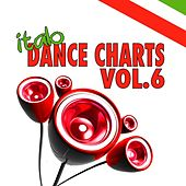 Italo Dance Charts, Vol. 6 by Various Artists