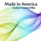 Guitar Country Hits: Made in America by The O'Neill Brothers Group