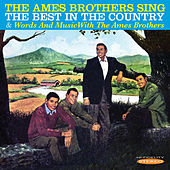 The Ames Brothers Sing the Best in the Country / Words and Music with the Ames Brothers de The Ames Brothers